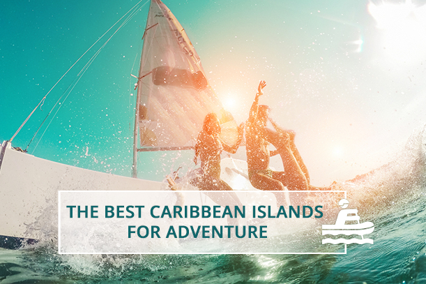 Best Caribbean Islands for Adventure